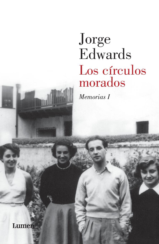 Los círculos morados, Memorias de Jorge Edwards