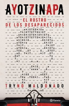 Ayotzinapa. The Face of the Disappeared